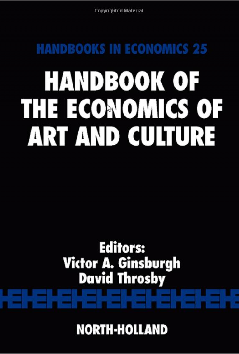 Handbook of the Economics of Art and Culture : l'indispensable