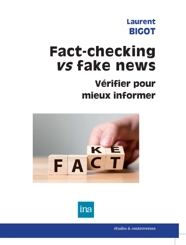Couverture du livre Fact-checking vs fake news de Laurent Bigot